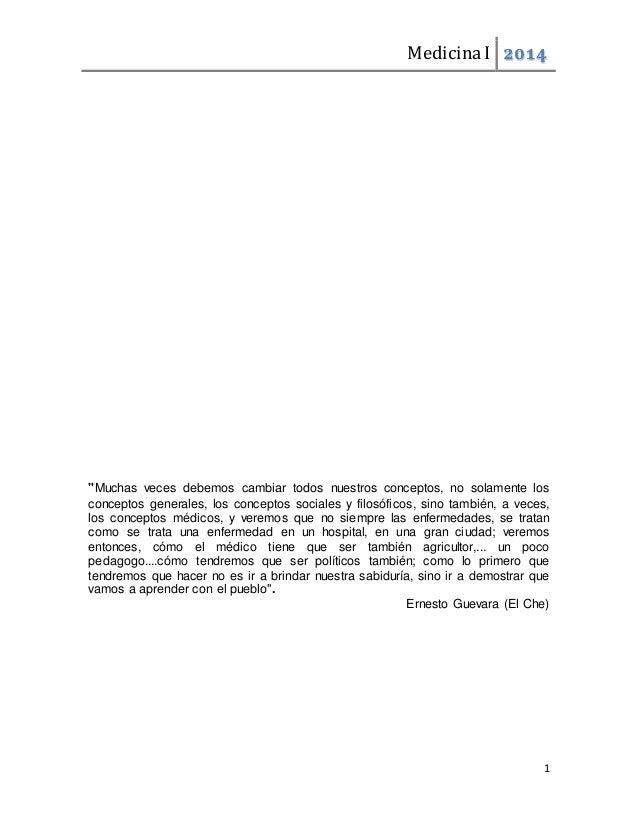 """Medicina I 2014  """"Muchas veces debemos cambiar todos nuestros conceptos, no solamente los  conceptos generales, los concep..."""