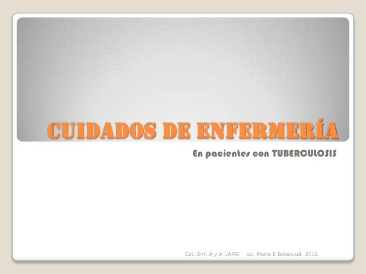 Tuberculosis 2012 for Cuidados de la vinca