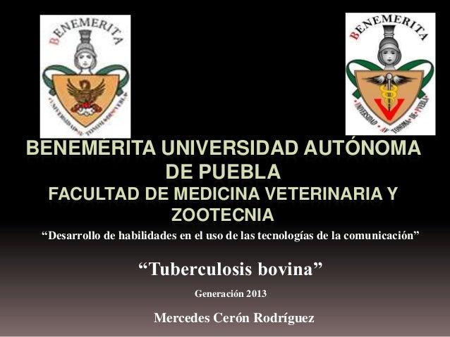 """BENEMÉRITA UNIVERSIDAD AUTÓNOMA DE PUEBLA FACULTAD DE MEDICINA VETERINARIA Y ZOOTECNIA """"Desarrollo de habilidades en el us..."""