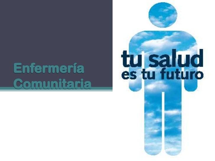 Enfermería Comunitaria<br />