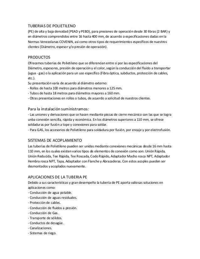 TUBERIAS DE POLIETILENO (PE) de alta y baja densidad (PEAD y PEBD), para presiones de operación desde 30 libras (2 BAR) y ...