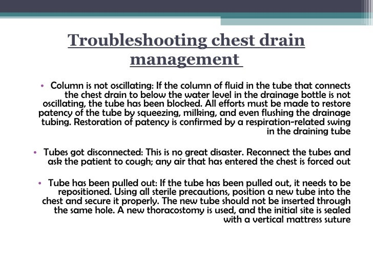 Chest drain swinging