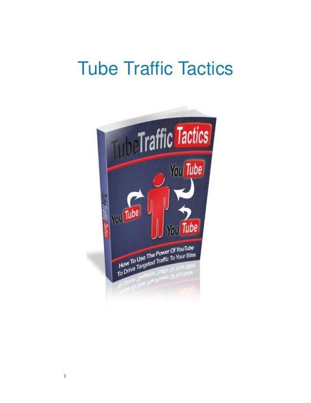 1Tube Traffic Tactics