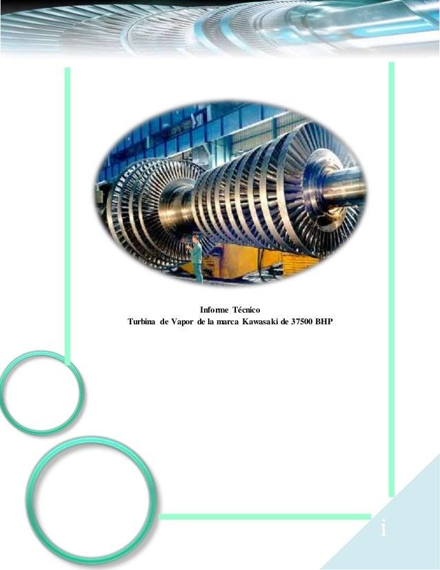 i Informe Técnico Turbina de Vapor de la marca Kawasaki de 37500 BHP