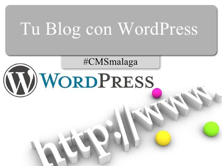 Tu Blog con WordPress #CMSmalaga
