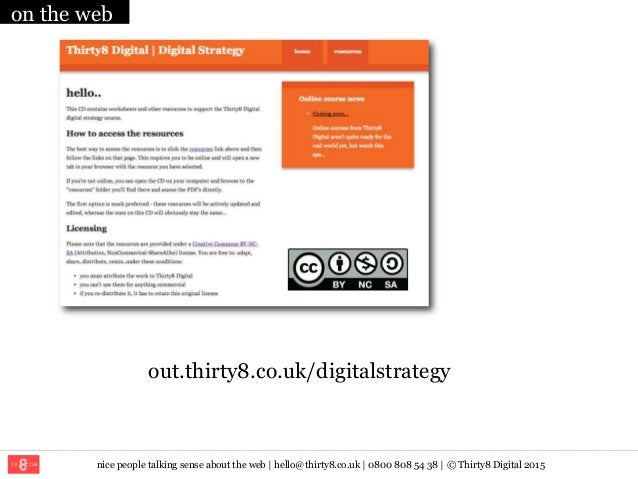 nice people talking sense about the web   hello@thirty8.co.uk   0800 808 54 38   © Thirty8 Digital 2015 on the web out.thi...