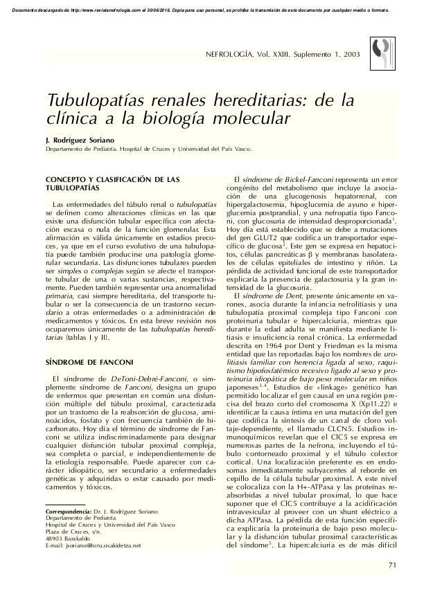 71 CONCEPTO Y CLASIFICACIÓN DE LAS TUBULOPATÍAS Las enfermedades del túbulo renal o tubulopatías se definen como alteracio...