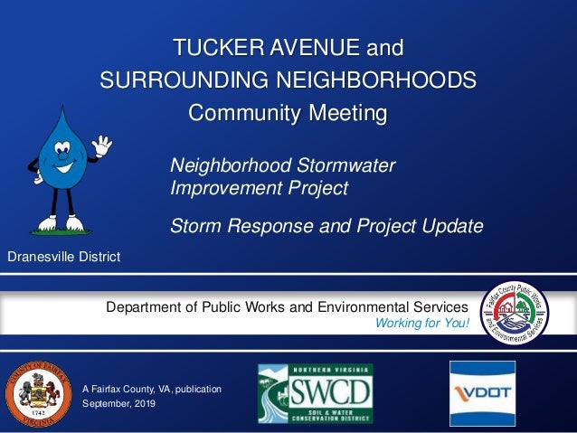 A Fairfax County, VA, publication Department of Public Works and Environmental Services Working for You! TUCKER AVENUE and...