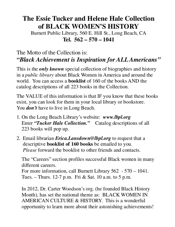 The Essie Tucker and Helene Hale Collection       of BLACK WOMEN'S HISTORY      Burnett Public Library, 560 E. Hill St., L...