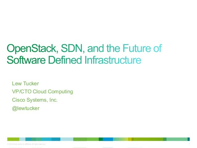 Lew Tucker      VP/CTO Cloud Computing      Cisco Systems, Inc.      @lewtucker© 2010 Cisco and/or its affiliates. All rig...