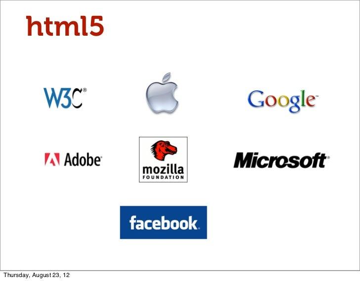 html5Thursday, August 23, 12