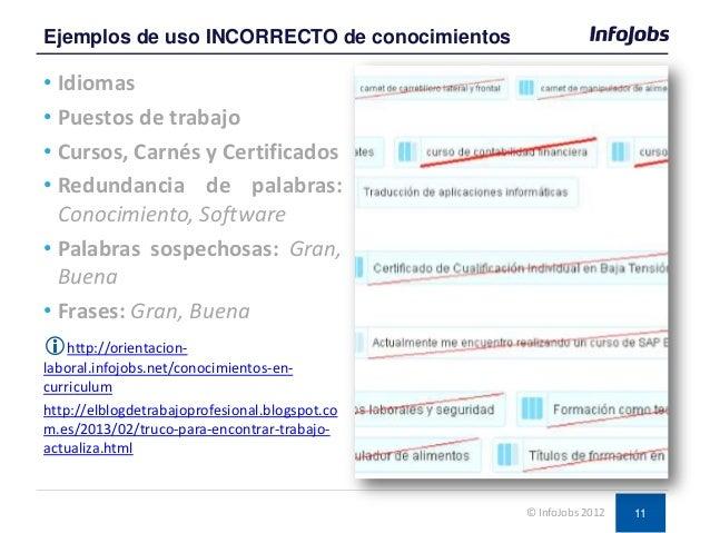 11 • Idiomas • Puestos de trabajo • Cursos, Carnés y Certificados • Redundancia de palabras: Conocimiento, Software • Pala...