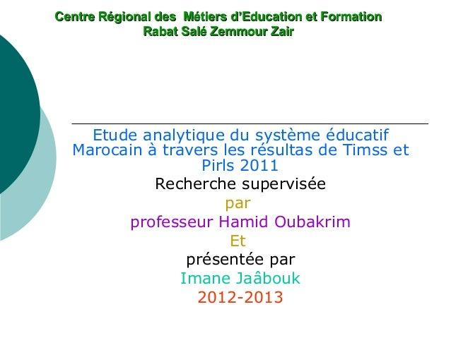 Centre Régional des Métiers d'Education et FormationCentre Régional des Métiers d'Education et Formation Rabat Salé Zemmou...