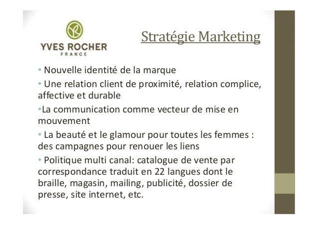 yves rocher mkt mix Marketing mix yves rocher here is a novice's overview to marketing in order to help you discover more about the various sorts of marketing and the critical duty it.