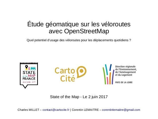 Étude géomatique sur les véloroutes avec OpenStreetMap Quel potentiel d'usage des véloroutes pour les déplacements quotidi...
