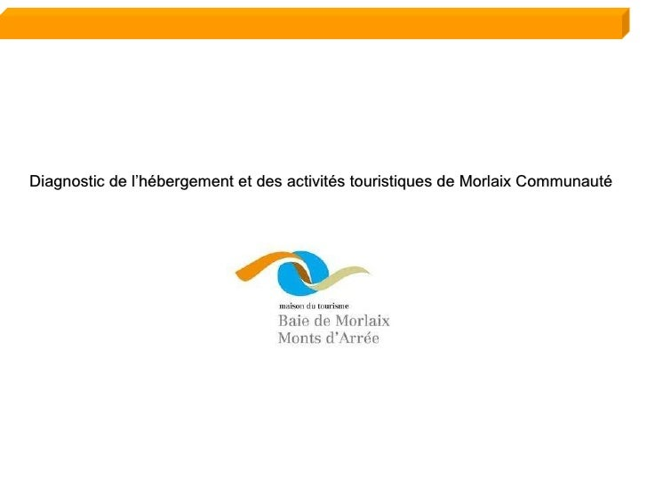 Diagnostic de l'hébergement et des activités touristiques de Morlaix Communauté