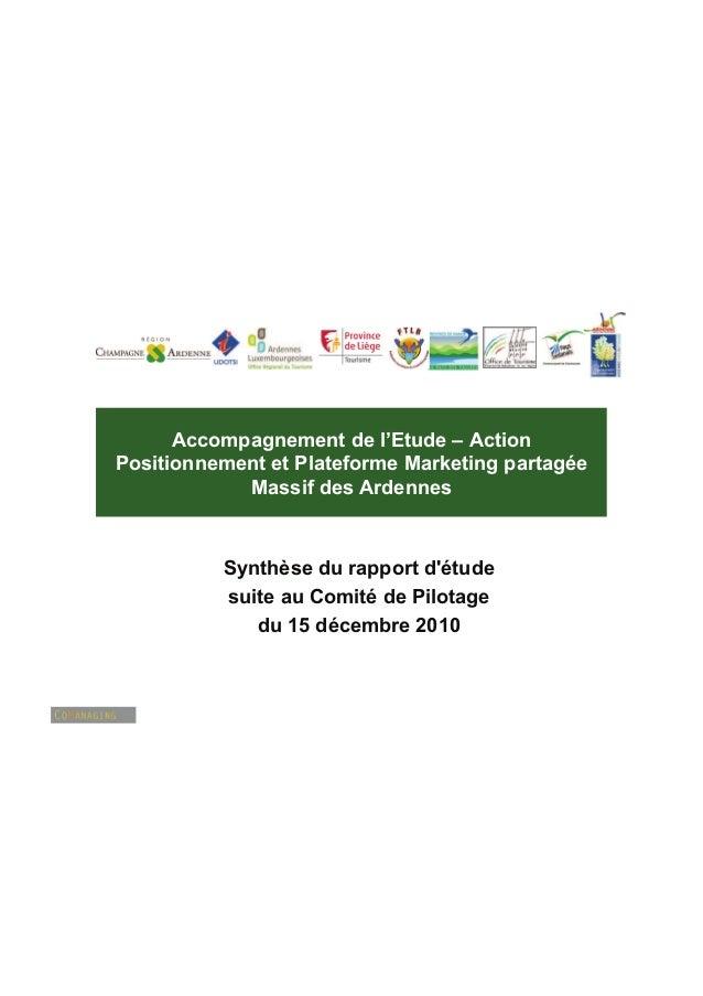 Accompagnement de l'Etude – ActionPositionnement et Plateforme Marketing partagée            Massif des Ardennes          ...