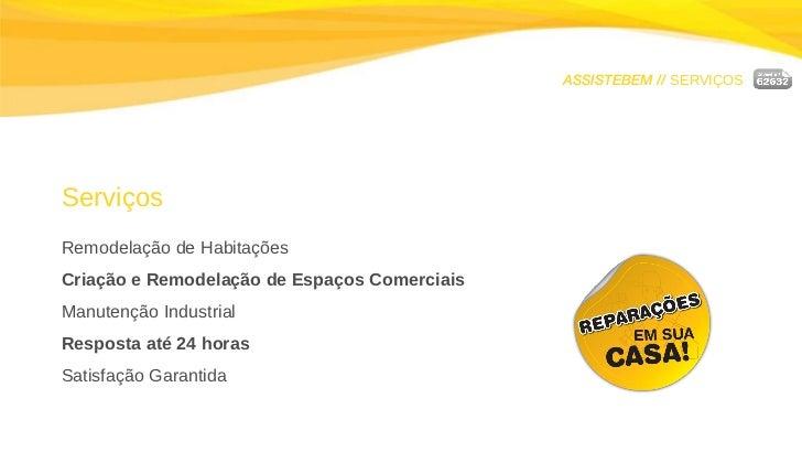 ASSISTEBEM //  SERVIÇOS Serviços Remodelação de Habitações Criação e Remodelação de Espaços Comerciais Manutenção Industri...