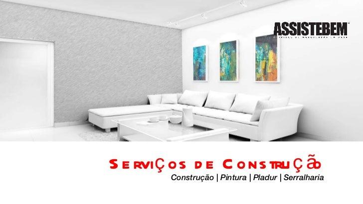 Serviços de Construção Construção   Pintura   Pladur   Serralharia