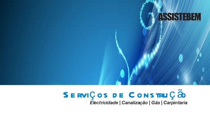 Serviços de Construção Electricidade   Canalização   Gás   Carpintaria