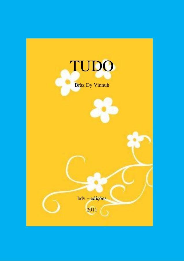 TUDOBràz Dy Vinnuhbdv – edições2011