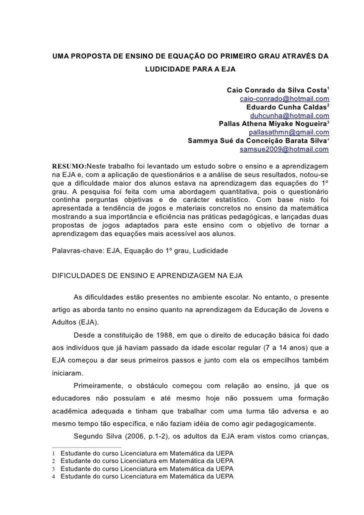 UMA PROPOSTA DE ENSINO DE EQUAÇÃO DO PRIMEIRO GRAU ATRAVÉS DA                             LUDICIDADE PARA A EJA           ...