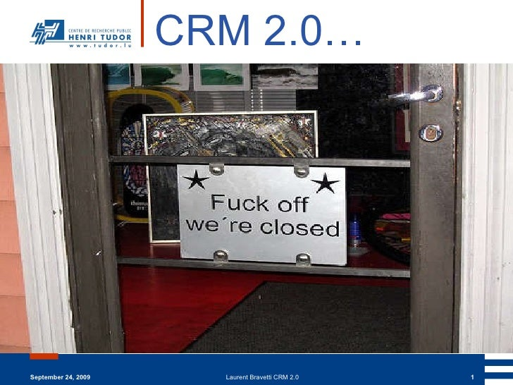 September 24, 2009 Laurent Bravetti CRM 2.0 CRM 2.0…