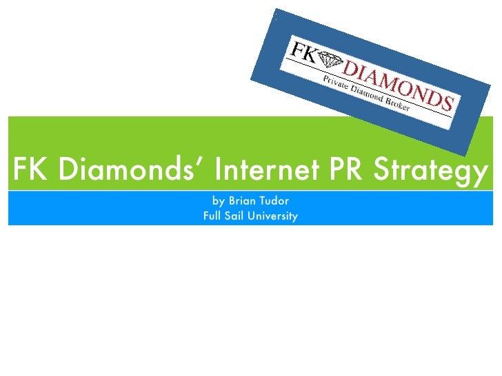 FK Diamonds Internet PR Strategy