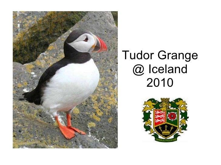 Tudor Grange @ Iceland 2010
