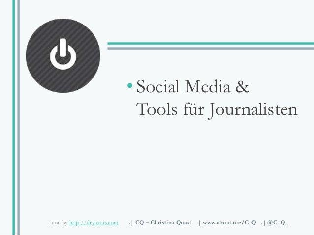 Social Media & Tools für Journalisten