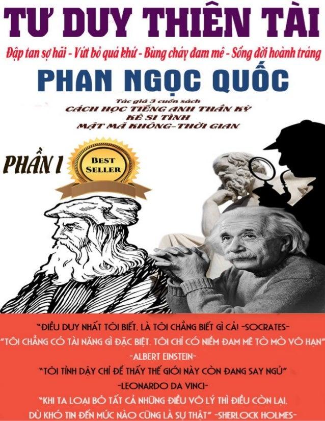 Copyright ©2014 by Phan Ngọc Quốc Mọi bản quyền nội dung trong cuốn sách thuộc về tác giả có tên Phan Ngọc Quốc. Cuốn sách...