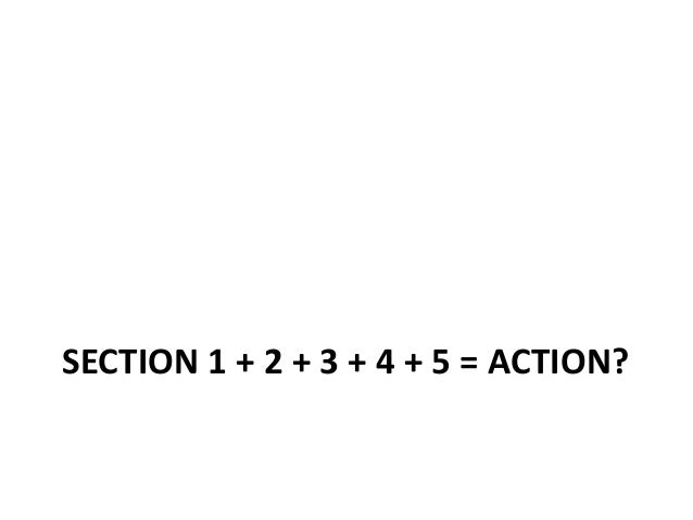 SECTION 1 + 2 + 3 + 4 + 5 = ACTION?