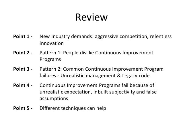 Review Point 1 -  New Industry demands: aggressive competition, relentless innovation  Point 2 -  Pattern 1: People dislik...