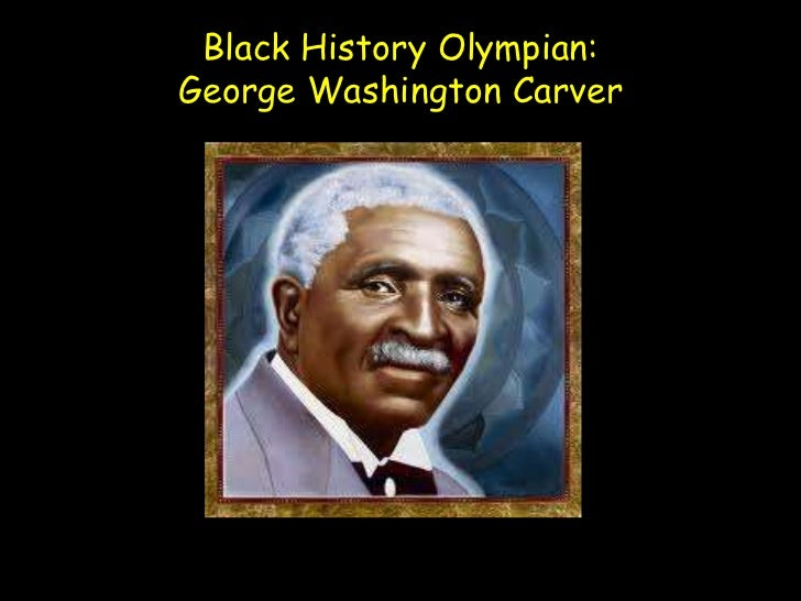 Black History Olympian:George Washington Carver