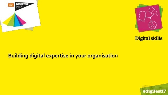 Building digital expertise in your organisation