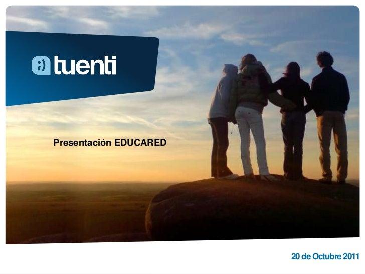 Presentación EDUCARED                        20 de Octubre 2011
