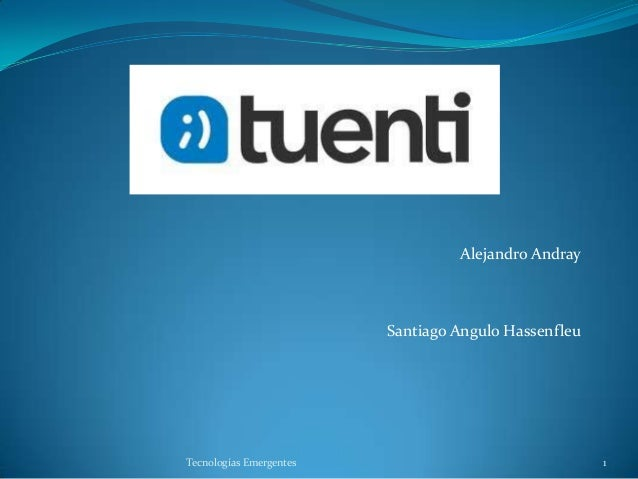 Alejandro Andray  Santiago Angulo Hassenfleu  Tecnologías Emergentes  1