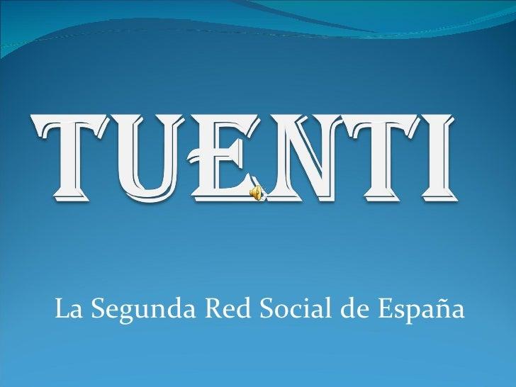 La Segunda Red Social de España