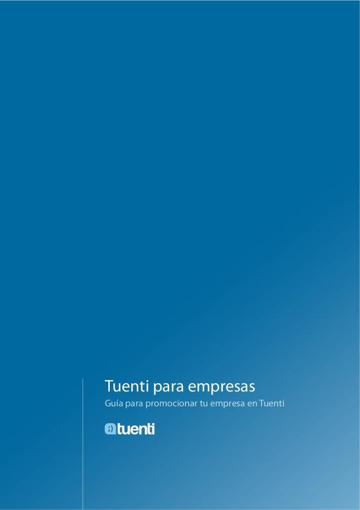 Tuenti para empresasGuía para promocionar tu empresa en Tuenti
