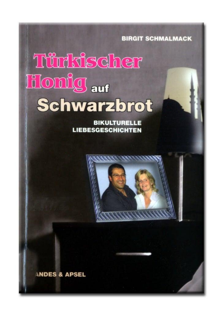 Birgit SchmalmackTürkischer Honigauf SchwarzbrotBikulturelle Liebesgeschichten        Brandes & Apsel