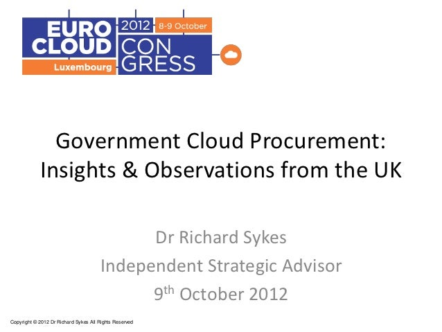 Government Cloud Procurement:            Insights & Observations from the UK                                             D...