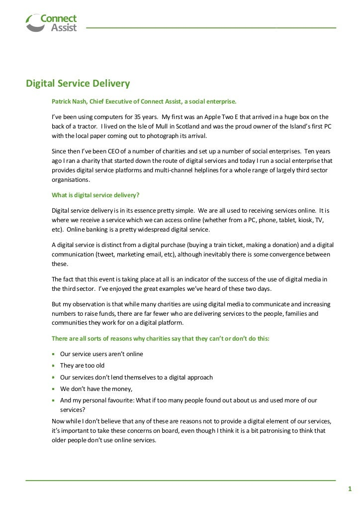 Digital Service Delivery     Patrick Nash, Chief Executive of Connect Assist, a social enterprise.     I've been using com...