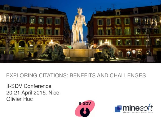 II-SDV Conference 20-21 April 2015, Nice Olivier Huc EXPLORING CITATIONS: BENEFITS AND CHALLENGES