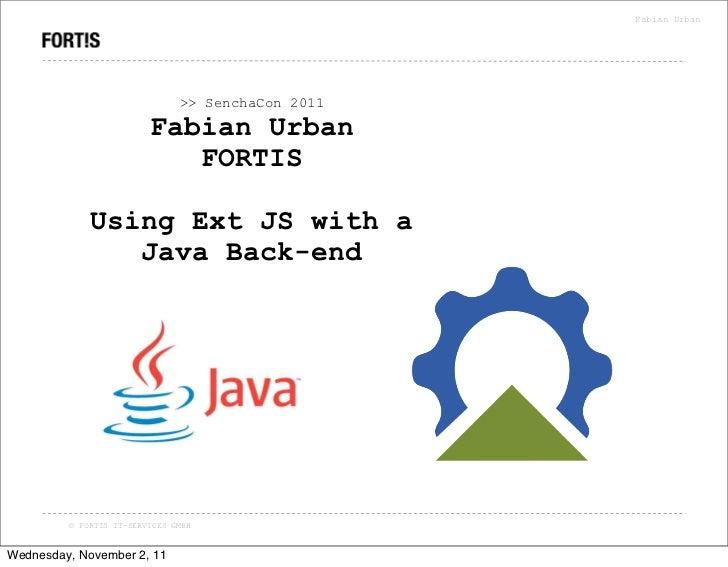 Fabian Urban                               >> SenchaCon 2011                         Fabian Urban                         ...