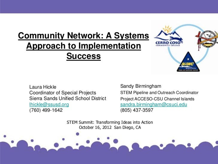 Community Network: A Systems Approach to Implementation          Success  Laura Hickle                               Sandy...