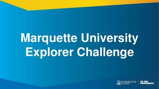 Marquette University Explorer Challenge