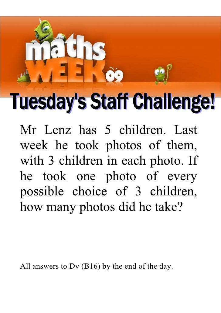 Mr Lenz has 5 children. Last week he took photos of them, with 3 children in each photo. If he took one photo of every pos...