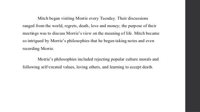 tuesdays with morrie essay on death Tuesdays with morrie has 628,688 ratings and 20,448 reviews tuesdays with morrie is about death quotes from tuesdays with mor.