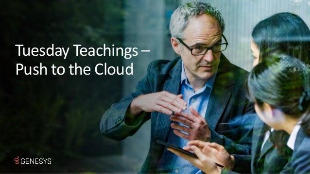 Tuesday Teachings - Push to the Cloud