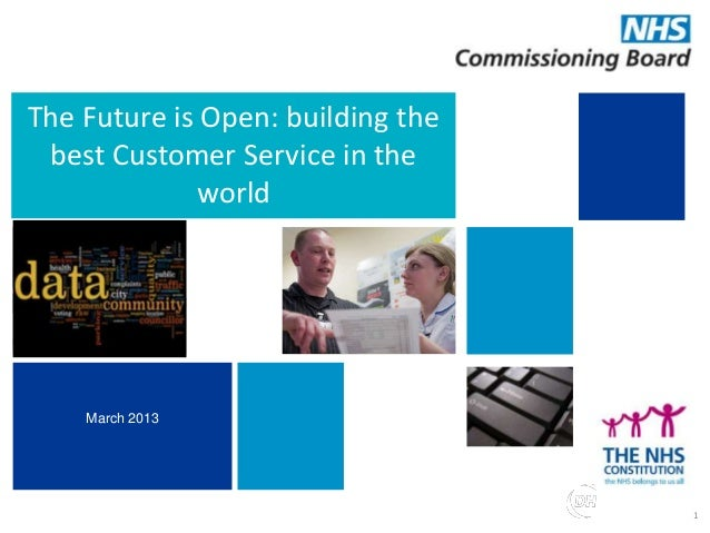 Building choice of high quality support for commissionersThe Future is Open: building thebest Customer Service in theworld...